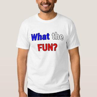 What the Fun T-shirts