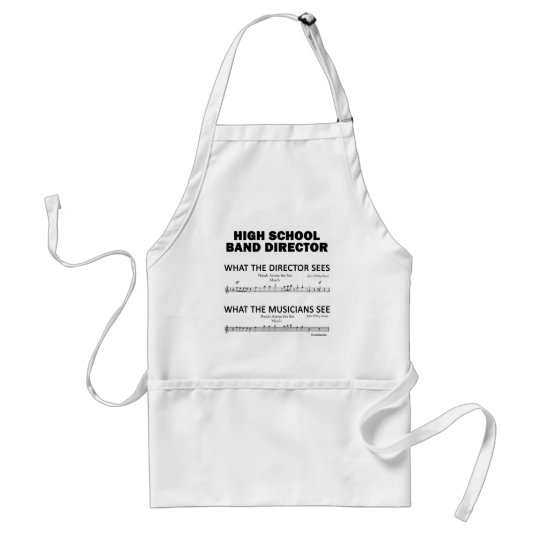 What the High School Band Sees Adult Apron