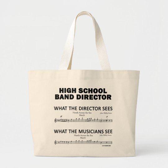 What the High School Band Sees Large Tote Bag