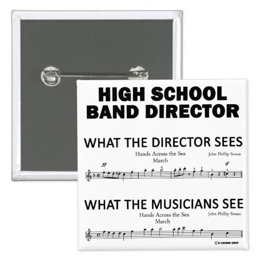What the High School Band Sees Pinback Buttons