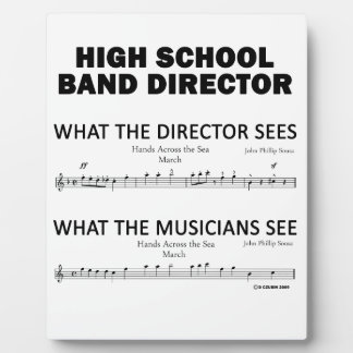 What the High School Band Sees Plaque