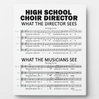 What the High School Choir Sees Plaque