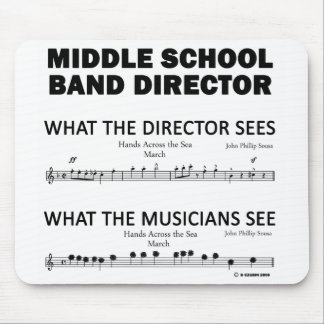 What the Middle School Band Sees Mouse Pad