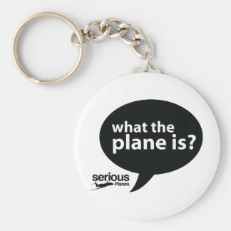 WHAT THE PLANE IS? KEYCHAIN