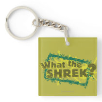 What The Shrek? Keychain