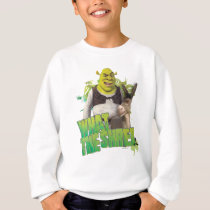 What The Shrek Sweatshirt