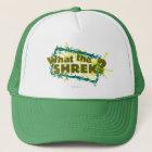 What The Shrek? Trucker Hat