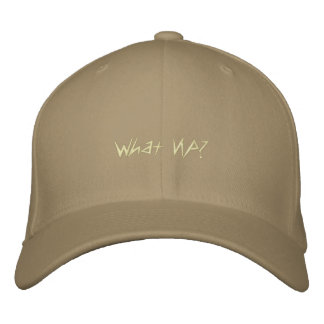 What Up? Embroidered Baseball Hat