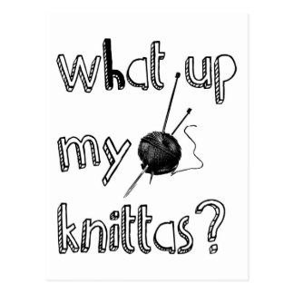 What Up My Knitta ? Postcard