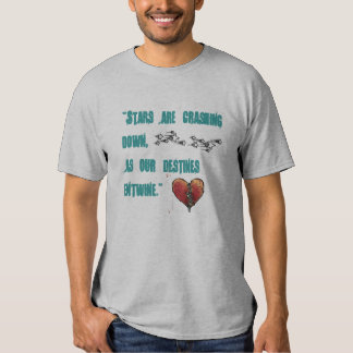 What was meant to be... t shirt