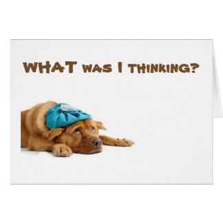 WHAT WAS PUP THINKING CELEBRATED YOUR BIRTHDAY CARD