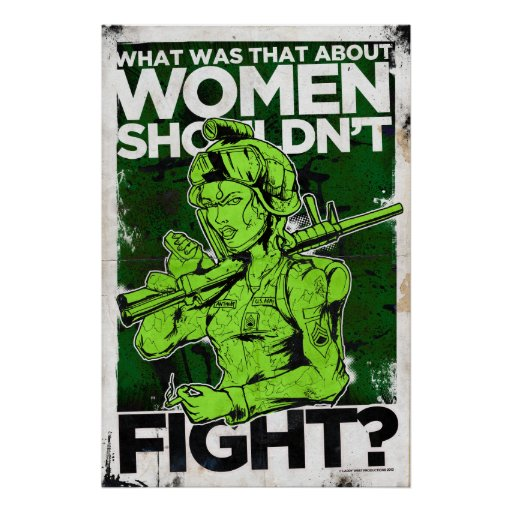 What was that about Women Shouldn't Fight? Posters