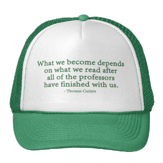 What We Become Depends On What We Read Trucker Hat