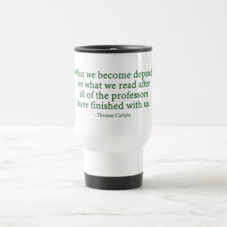 What We Become Depends On What We Read Coffee Mugs