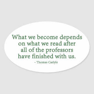 What We Become Depends On What We Read Oval Sticker