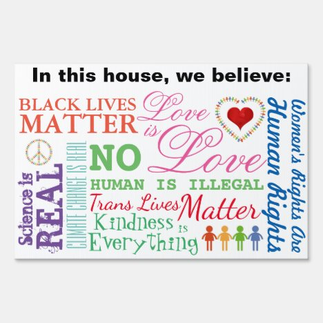 What We Believe Yard Sign