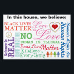 """What We Believe Yard Sign<br><div class=""""desc"""">The design is made with editable text,  so it can be customized with your own beliefs.</div>"""