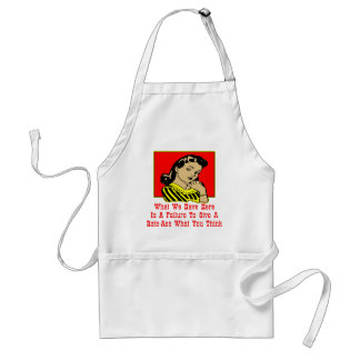 What We Have Is A Failure To Give A Rats-Ass Adult Apron