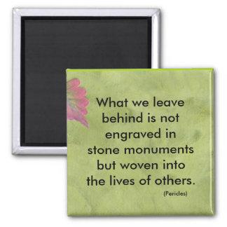 What we leave behind magnet