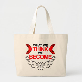 What We Think Large Tote Bag