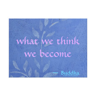 What We Think We Become - Blue Vine Canvas Print