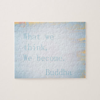 """What we think, we become.""  Buddha quote puzzle"