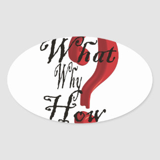 what why how Question Mark Oval Sticker