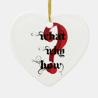 what why how Question Mark vintage Ceramic Ornament