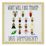What Will I Bee Today Poster