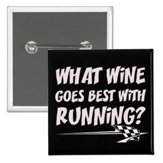 What Wine Goes With Running Pinback Button