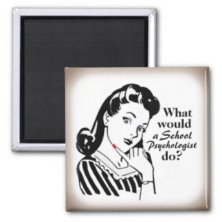 What Would a School Psychologist Do? Magnet