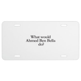 what would ahmed ben bella do license plate