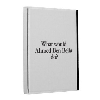 what would ahmed ben bellla do iPad folio cover