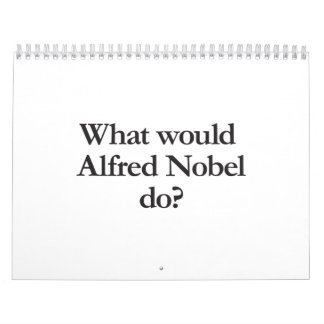 what would alfred nobel do calendar
