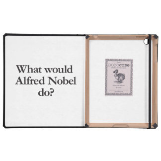 what would alfred nobel do case for iPad