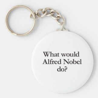 what would alfred nobel do key chains