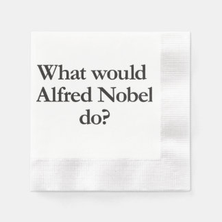 what would alfred nobel do coined cocktail napkin
