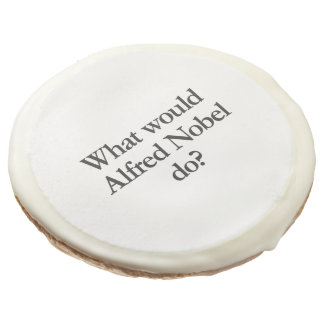what would alfred nobel do sugar cookie