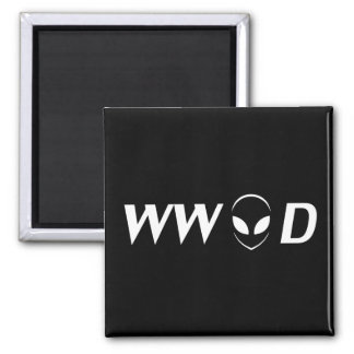 What Would Aliens Do? 2 Inch Square Magnet
