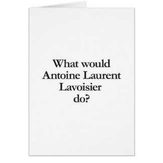 what would antoine laurent lavoisier do cards