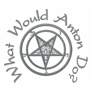 What Would Anton Do?{W/Baphomet}