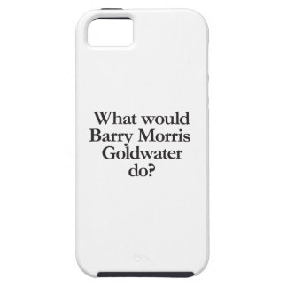 what would barry morris goldwater do iPhone 5 case