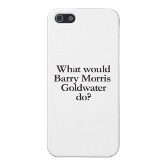 what would barry morris goldwater do case for iPhone 5/5S