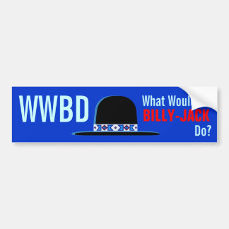 What Would Billy Jack Do Design Car Bumper Sticker