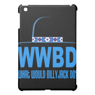 What Would Billy Jack Do Design Case For The iPad Mini
