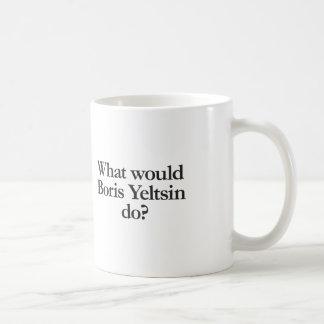 what would boris yeltsin do coffee mug