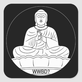 What Would Buddha Do? Square Sticker