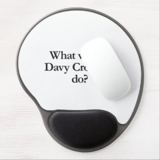 what would davy crockett do gel mouse pad