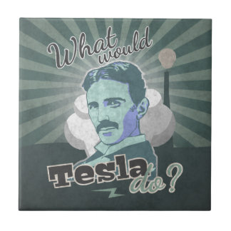 What would Do Tesla? Tile