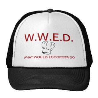 What Would Escoffier Do? Hat